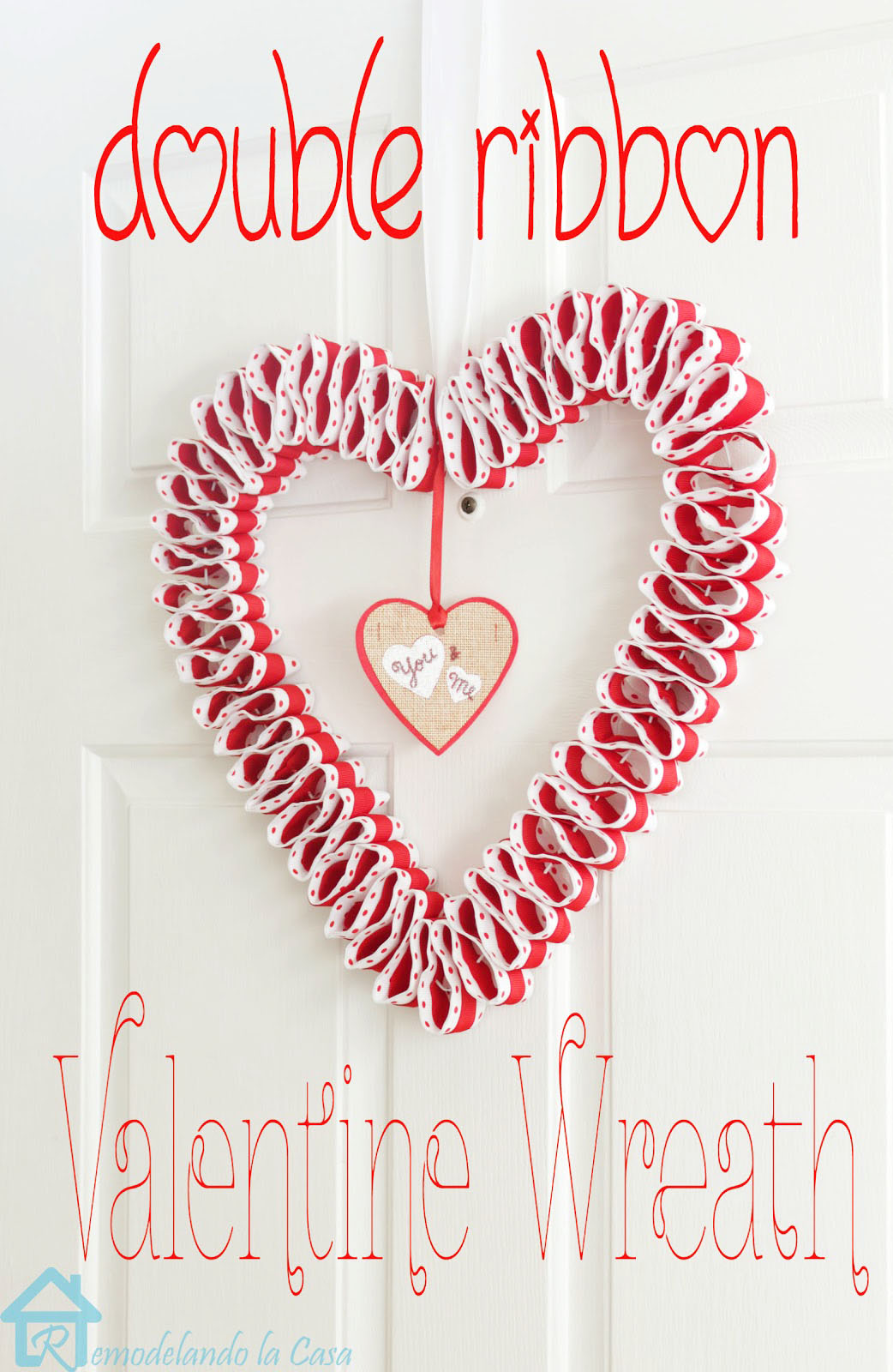 diy Ribbon heart wreath on door for valentines