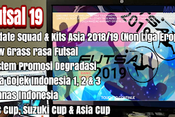 Download Game FTS Mod Futsal 2019 Top Liga Asia, AFC Cup, AFF Suzuki Cup & Asia Cup Apk + Data + Obb (Android)