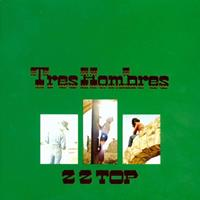 [1973] - Tres Hombres (Remastered)