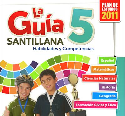 La Guía Santillana 5. Habilidades y Competencias . Edición para el alumno