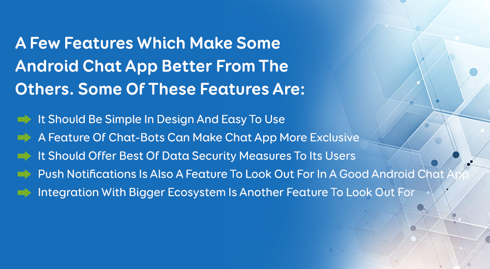 Qualities Of A Good Android Chat App