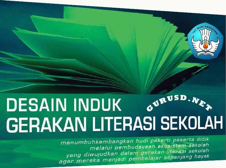 Desain Induk Gerakan Literasi Sekolah Dirjen Dikdasmen Kurikulum 2013 Revisi