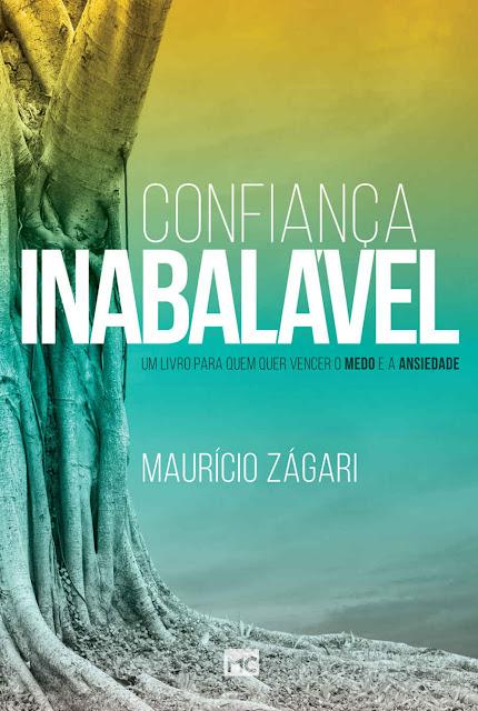 Confiança inabalável Maurício Zágari