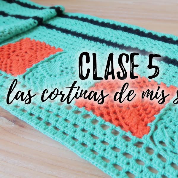 LAS CORTINAS DE MIS SUEÑOS - CLASE 5