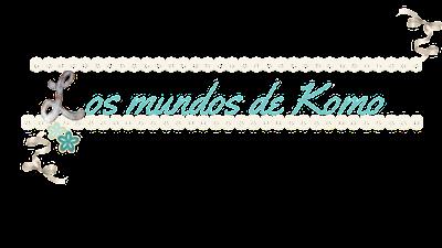 Los mundos de Komo puntillas