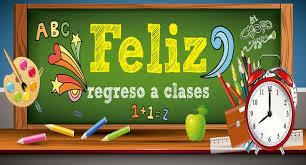 Resultado de imagen para feliz regreso a clases maestros