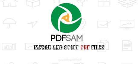 Tải PDFSam - Phần Mềm Cắt, Nối, Biên Tập file PDF