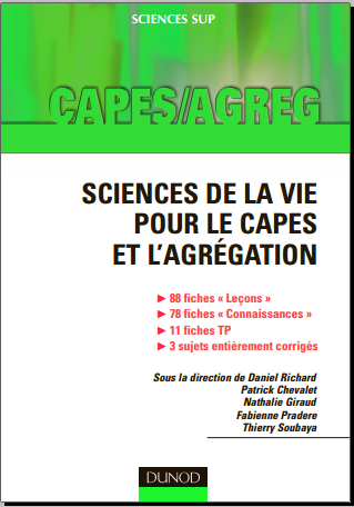 Livre : Sciences de la vie pour le Capes et l'Agrégation - Daniel Richard