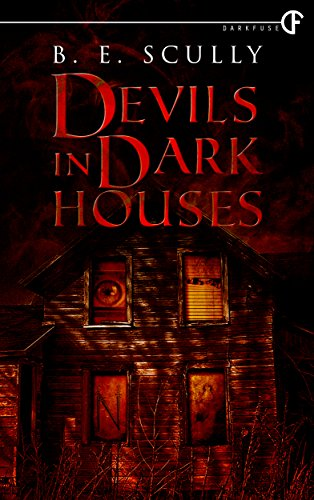 http://tometender.blogspot.com/2016/08/devils-in-dark-houses-by-be-scully.html