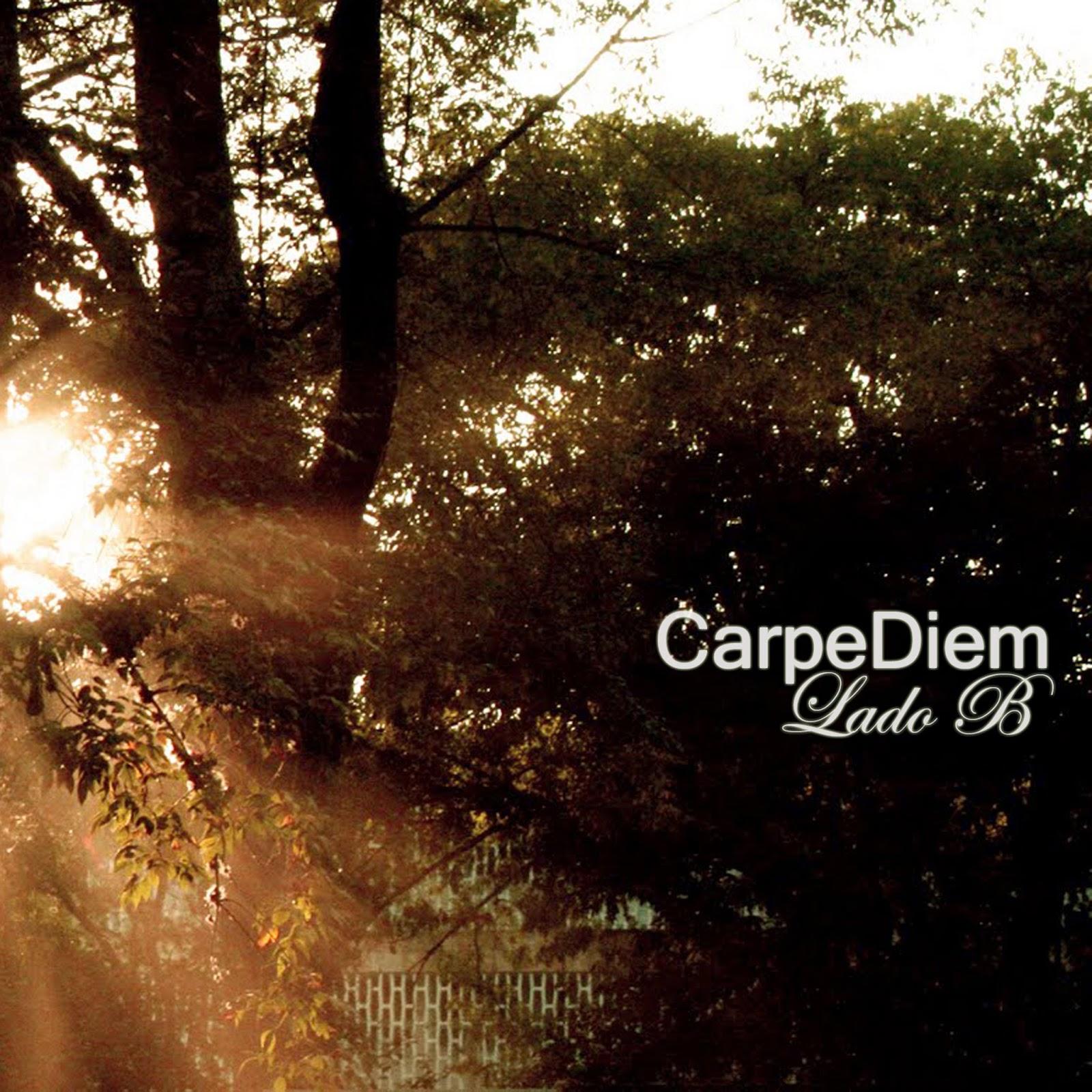 Carpe Diem - Lado B
