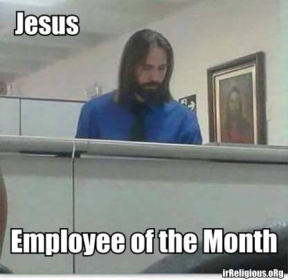 Funny Jesus Employee of the Month Meme Picture