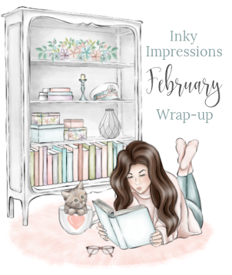 Inky's Monthly Wrap-up (February 2019)