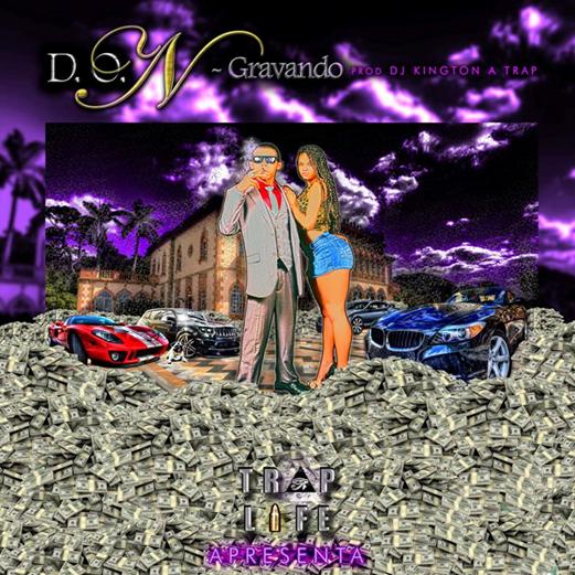 D.O.N lança mixtape  e videoclipe pelo selo TRAP LIFE