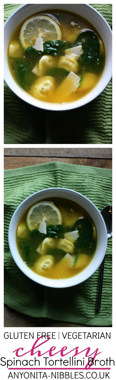 Gluten Free Cheesy Spinach Tortellini Broth | Anyonita-Nibbles.co.uk