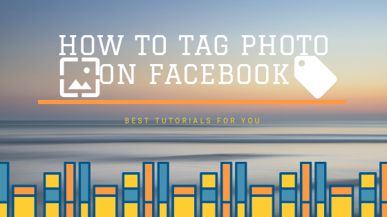 Facebook How To Tag Photo<br/>