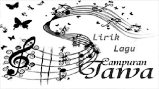 Kumpulan Lirik Lagu Jawa Campuran