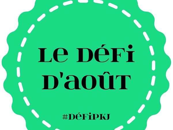 [Challenge] Défi PKJ - Aout 2016