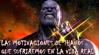 Las motivaciones de Thanos en Infinity War (que sufriremos en la vida real)