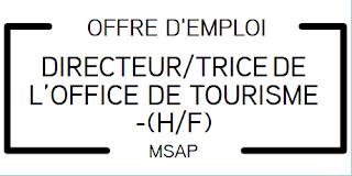 Offre d'emploi - DIRECTEUR/TRICE DE L'OFFICE DE TOURISME -H/F