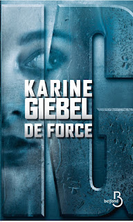 De Force Karine Giebel les mots de nanet