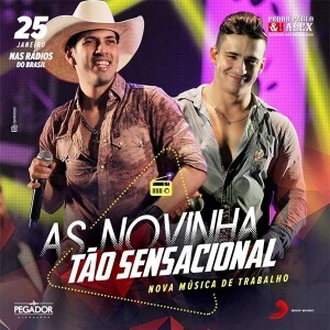 As Novinha Tão Sensacional – Pedro Paulo & Alex