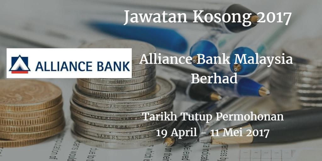 Jawatan Kosong Alliance Bank Malaysia Berhad 19 April - 11 Mei 2017