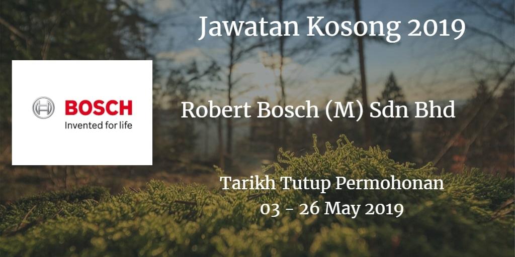 Jawatan Kosong Robert Bosch (M) Sdn Bhd 03 - 26 May  2019