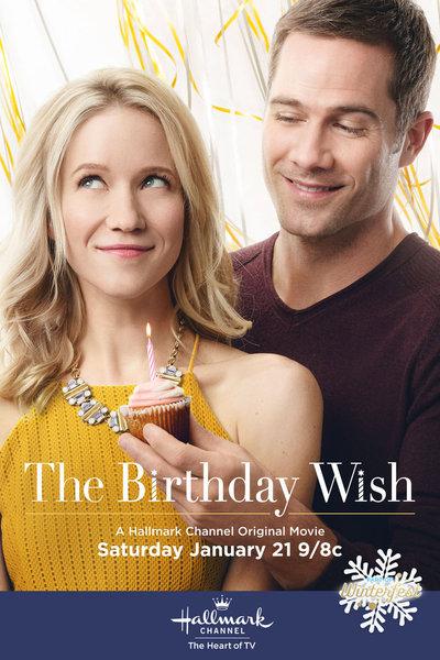 birthday wish movie The Birthday Wish – a Hallmark Channel Original Movie starring  birthday wish movie