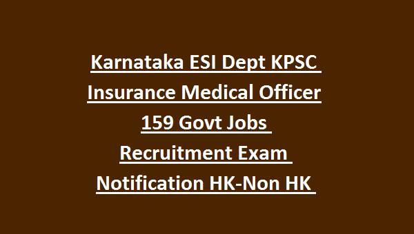 Karnataka ESI Dept KPSC Insurance Medical Officer 159 Govt