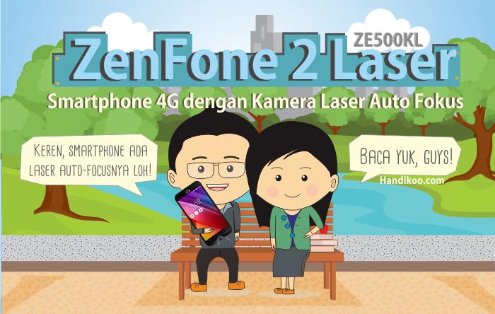 ZenFone 2 Laser ZE500KL - Kamera keren dengan koneksi 4G dan kecanggihan lainnya dari ASUS