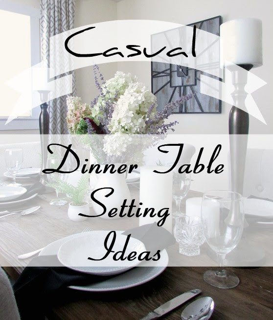 Dinner Time Table Setting - Rustic & Refined