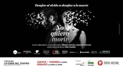 NO QUIERO MORIR (TEATRO)