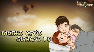 Mujhe Apne Sirhaane Pe Love Whatsapp Status Video Download