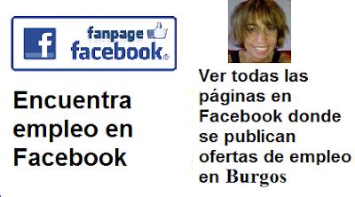 Páginas en Facebook  Burgos, Castilla León, en donde se publican ofertas de empleo