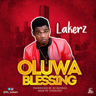 LAKERZ - OLUWA BLESSING 2