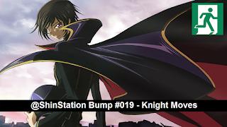 #019 - Knight Moves - Code Geass - Saint Ignatius Belsse