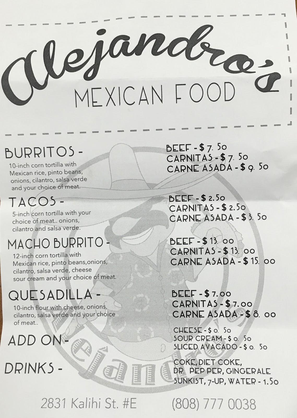 TASTE OF HAWAII: AJEJANDRO\'S MEXICAN FOOD