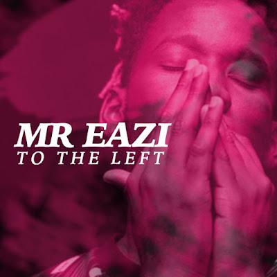 Mr Eazi – To The Left