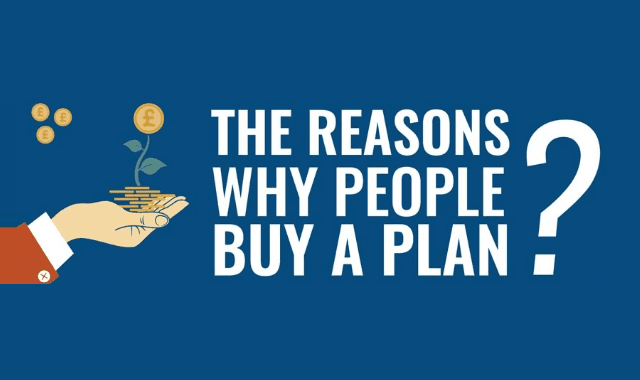 The Reasons Why People Buy A Plan?