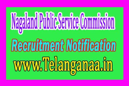 NPSC (Nagaland Public Service Commission) Recruitment Notification 2016