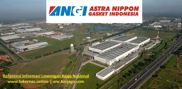 Info Lowongan Kerja PT Astra Nippon Gasket Indonesia Karawang (Lulusan SMA/SMK/Setara)