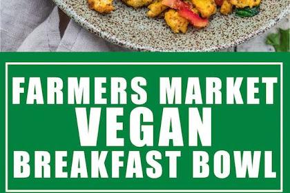 Farmers Market Vegan Breakfast Bowl