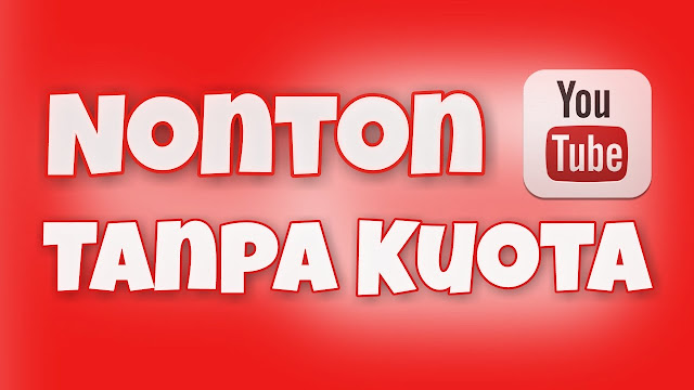 Cara Menonton Video YouTube Gratis