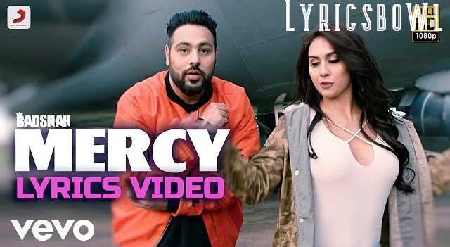 Mercy Lyrics by Badshah in Hindi | LyricsBowl