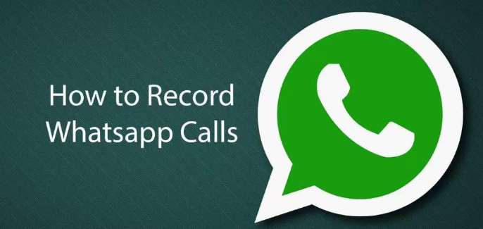 Record Whatsapp Calls On Android & iPhones
