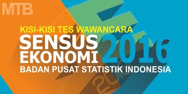 Kisi-kisi Tes Wawancara Calon Petugas Sensus Ekonomi Tahun 2016