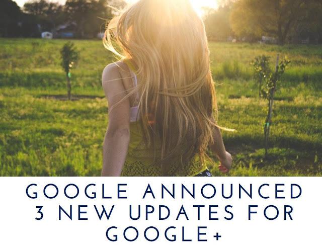 Google Plus Updates