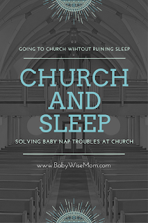 Going to Church Without Ruining Your Baby's Sleep