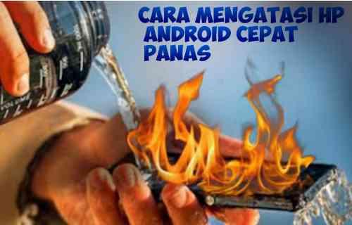 mengatasi baterai hp cepat panas, fire smartphone, hp panas