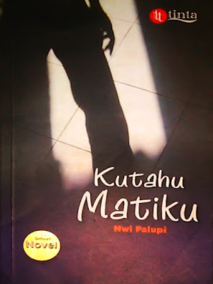 Sampul Novel Kutahu Matiku